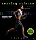 Running Science: Optimizing Training and Performance