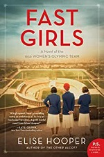 Fast Girls: A Novel of the 1936 Women's Olympic Team